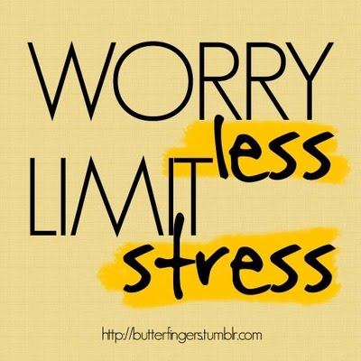worry less limit stress quote