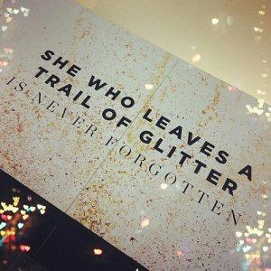 She Who Leaves A Trail Of Glitter