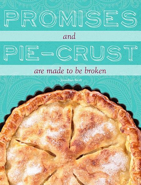 Promises And Pie-Crust