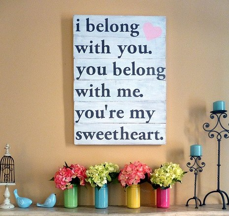 you are my sweetheart quote