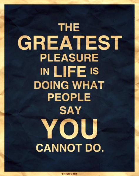 the greatest pleasure in life quote