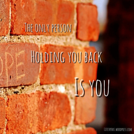The Only Person Holding You Back