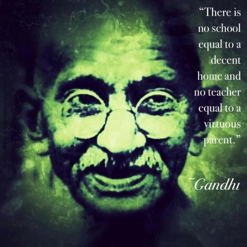 there is no school Gandhi quote