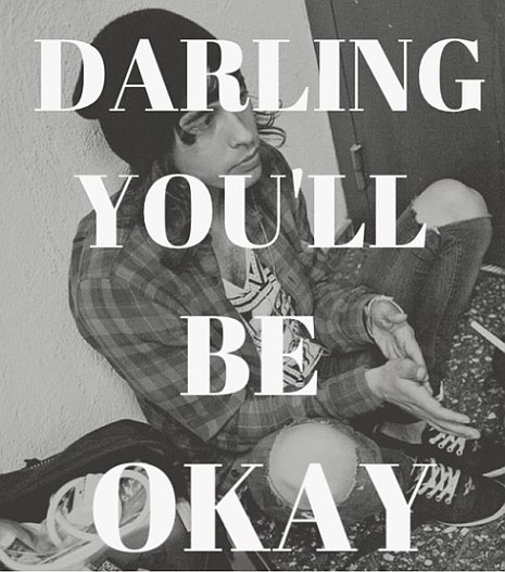 Darling you will be OK