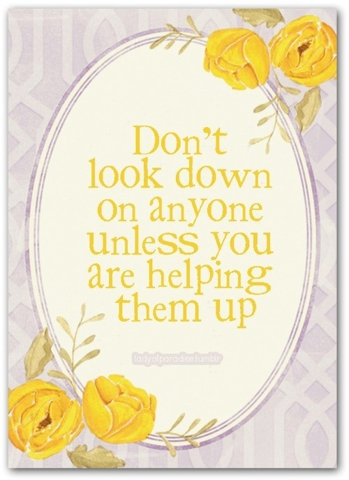 Dont look down - inspirational quotes