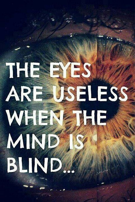 eyes mind blind quote