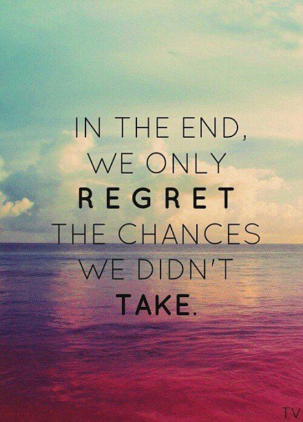regret chances quote