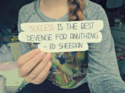 success quote by Ed Sheeran
