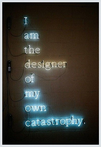 Designer Catastrophy Quotes