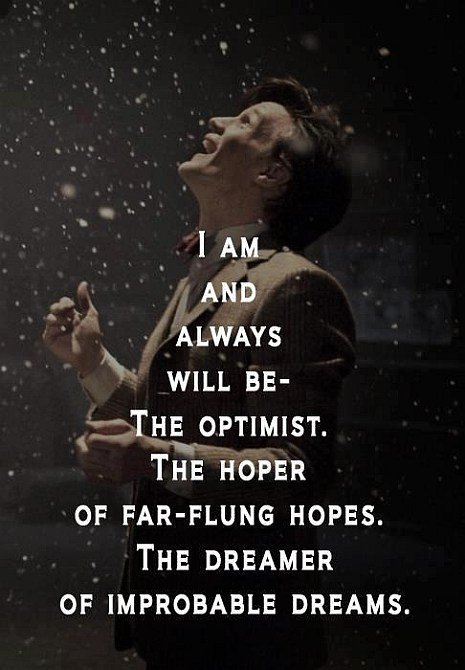 I Am And Always Will Be The Optimist