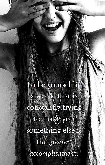picture and quote on being yourself