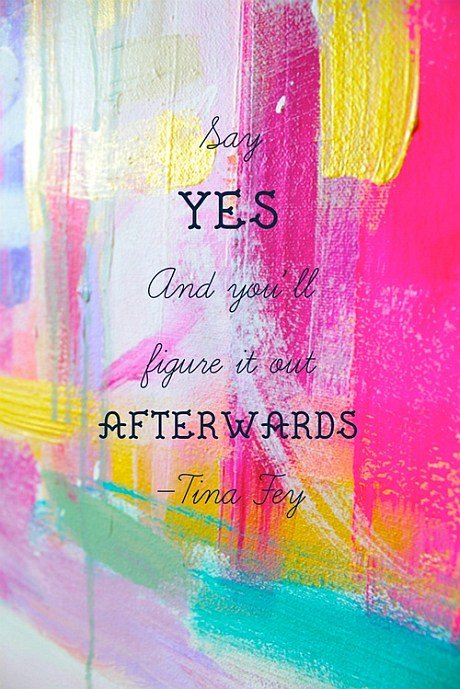 Say Yes Quote