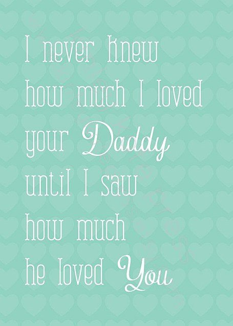 daddy loved you quote