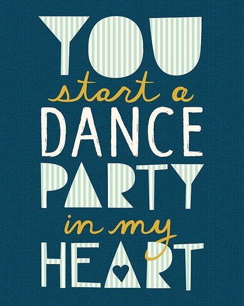 Dance party hearth quote