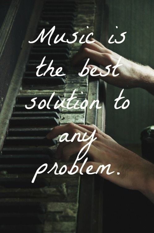 music is the best solution picture quote
