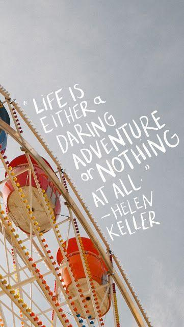 Life is a Daring Adventure