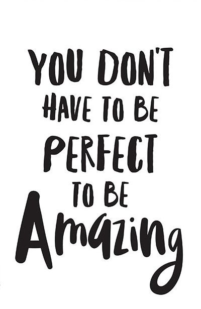 be perfect quote
