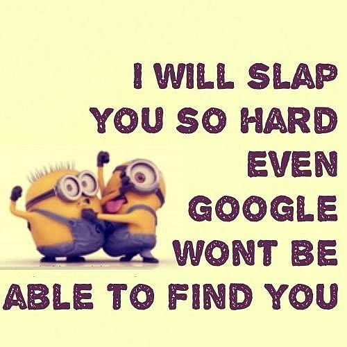 minion quote about google