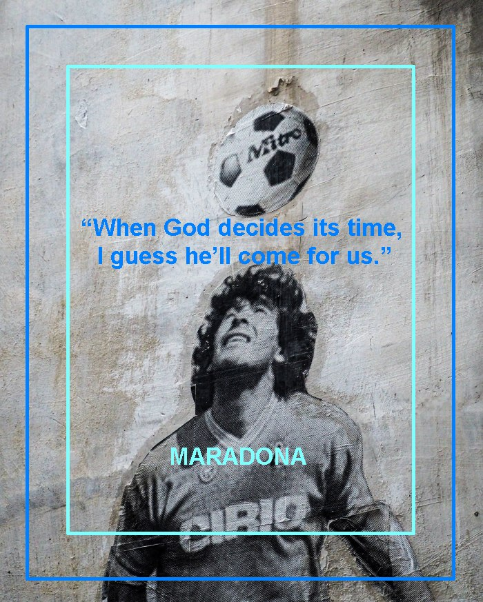 Maradona quote od death